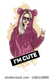 Beautiful young girl in cute pink suit with hood. Vector illustration with slogan.