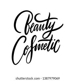 Beauty Cosmetic hand drawn vector lettering. Isolated on white background. Design for natural products, cosmetics packaging.