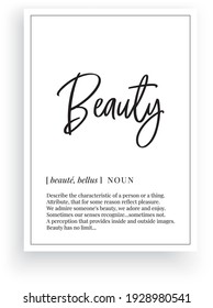 Beauty definition, vector. Minimalist poster design. Wall decals, beauty noun description. Wording Design isolated on white background, lettering. Wall art artwork. Modern poster design