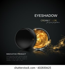 Beauty eye shadows or cheek blush ad. Cosmetics package design. 3d vector beauty illustration. Glamorous golden cream eyeshadows jar. Product package mock-up for fashion magazine or promotional poster