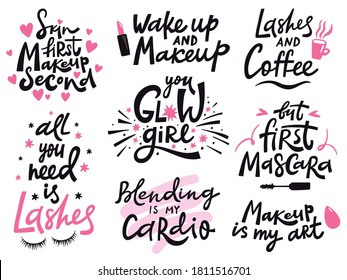 Beauty make up quote. Hand lettering cosmetic phrase, makeup inspiration quotes, beauty salon calligraphy lettering vector illustration icons set. Fashion saying for blog, social media
