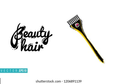 Beauty salon coloring brush and inscription: beauty hair. Promo card with hair dressing tool for beauty store, shop or fashion blog.