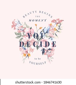 beauty slogan on colorful flowers in butterfly shape illustration