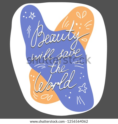 Beauty Save The World Quotes Gifts Merchandise Redbubble
