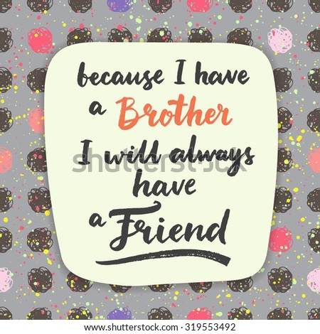 Because Have Brother Will Always Have Stock Vector Royalty Free