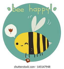 Bee happy postcard. The vector greeting card with funny bee.