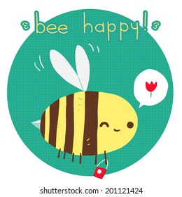 Bee happy postcard. The vector greeting card with cartoon funny bee for ui, web games, tablets, wallpapers, and patterns.