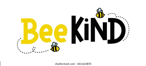 Bee kind funny inspirational card with flying bees and lettering isolated on white background. Colorful quote about kindness with yellow and black colors. Be kind motivational vector illustration