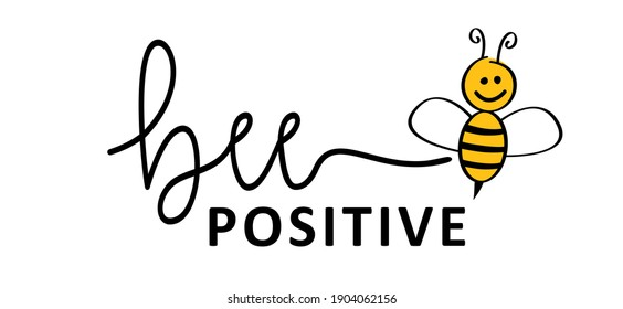 Bee positive thinking concept, for optimistic thinking and self belief. Think positivity. Motivation and inspiration concepts. Relaxing and chill. Flat vector hope sign