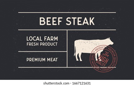 Beef Steak vintage label for Butcher shop. Minimal design of old label with cow, bull silhouette and stamp. Vintage sticker, label for steakhouse, barbecue, restaurant, logo.