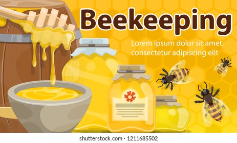 Beekeeping banner with honey and bee. Jar and barrel of natural honey with dipper and honeybees poster on yellow honeycomb background for sweet food label or apiculture themes design