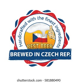 Beer Brewed in Czech Republic. Handcrafted with the finest ingredients - sticker advertising for pubs,clubs, restaurants and breweries. Handcrafted with the finest ingredients. Print colors used.