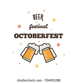 Beer festival. Octoberfest. Vector illustration.