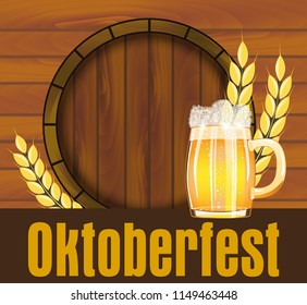 Beer festival Oktoberfest in Germany poster with with fresh lager beer and barrel on wooden plank. Vector illustration.