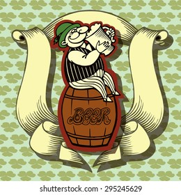 Beer label design contains images of cartoon man on beer tun,ribbon,cartoon man with beer mug on clovers background. Beer label. Irish style.