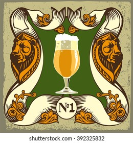 Beer label design.Beer label contains images of beer glass,lions,coat  of arms on vintage background.Vintage style.