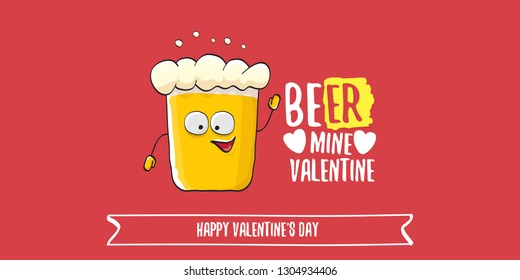 Beer mine valentines vector valentines greeting horizontal banner with beer glass cartoon character isolated on red background. Vector adult valentines day party poster design template