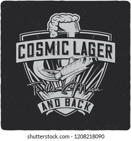 Beer mug and spaceship t-shirt or poster design with text composition. Monochrome version on dark background.