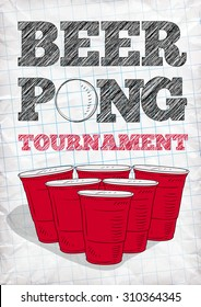 Beer pong tournament vector poster. Hand-drawn letters and red plastic cups in a notebook.