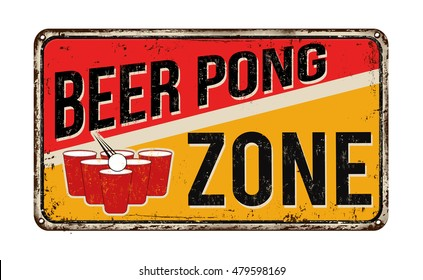 Beer pong zone vintage rusty metal sign on a white background, vector illustration