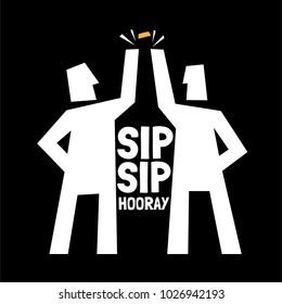 """Beer Poster. Friends Beer Vector. illustration. """"sip, sip, hooray"""" quote"""