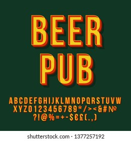 Beer pub vintage 3d vector lettering. Retro bold font. Pop art stylized text. Old school style letters, numbers, symbols pack. 90s poster, banner, signboard typography design. Green color background