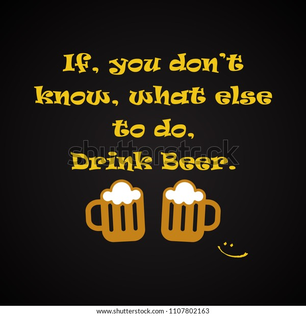 Beer Quotes Drink Beer Funny Inscription Stock Vector ...