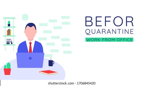 Before Quarantine man work from office