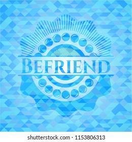 Befriend light blue mosaic emblem