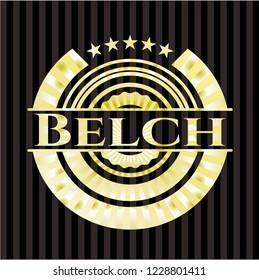 Belch gold badge