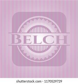 Belch pink emblem. Vintage.