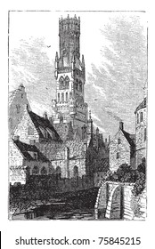 Belfry of Bruges, or Bellfort, Bruges, Belgium. Vintage engraving. Old engraved illustration of Bellfort tower erected in 1240. Used as the city archive.