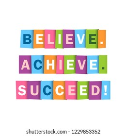 BELIEVE. ACHIEVE. SUCCEED. colorful typography banner