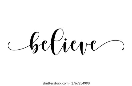 believe calligraphy text with swashes vector