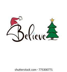 I Believe In Christmas.Believe In The Magic Of Christmas Images Stock Photos
