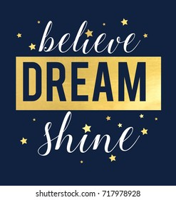 believe dream shine slogan and yellow star pattern vector.