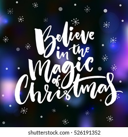 Magic Christmas.Believe In The Magic Of Christmas Images Stock Photos Vectors