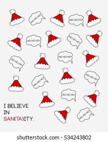 I believe in Santa, Santa Claus, Santa's Hat, Merry Christmas, Christmas Card, Christmas Poster, Vector Illustration