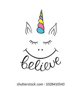 Believe in unicorn. Vector illustration.