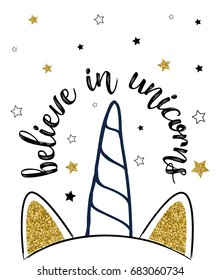 believe in unicorns with glitter illustration vector.