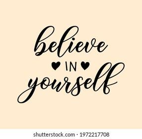 Believe in Yourself Slogan, Vector Design - Shutterstock ID 1972217708
