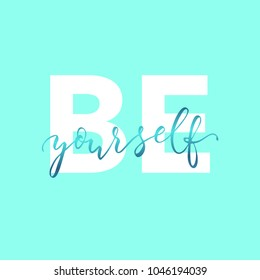 Believe in Yourself, vector hand drawn motivational phrase. lettering quote for printable decorations, textile, greeting cards.