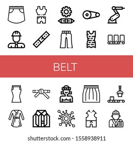 belt simple icons set. Contains such icons as Skirt, Engineer, Clothes, Belt, Engineering, Trousers, Pulley, Industrial robot, Conveyor, Bathrobe, can be used for web, mobile and logo