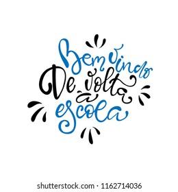Bem vindo de volta à escola - Welcome back to School in brazilian portuguese greeting card with typographic design lettering
