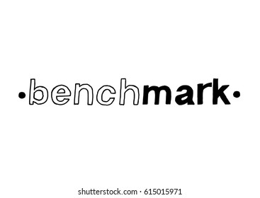 Benchmark- Isolated Hand Drawn Lettering. Vector Illustration Quote. Handwritten Inscription Phrase for Office, Presentation, T-shirt Print, Poster, Cover, Case Design.