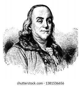 Benjamin Franklin, 1706-1790, he was  polymath, author, printer, politician, inventor of the franklin stove, lighting rod and bifocal glasses, and one of the founding fathers of the United States.