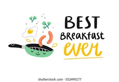 Best breakfast ever, cute cartoon vector illustration