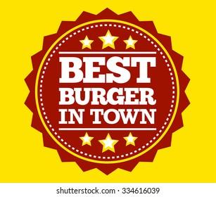 Best Burger In Town Label