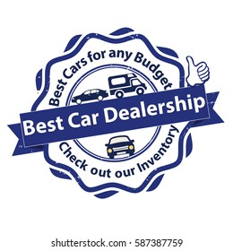 Best Car dealership. Best cars for any budget. Check out our inventory - grunge business stamp. Print colors used