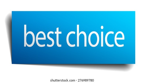 best choice blue square isolated paper sign on white
